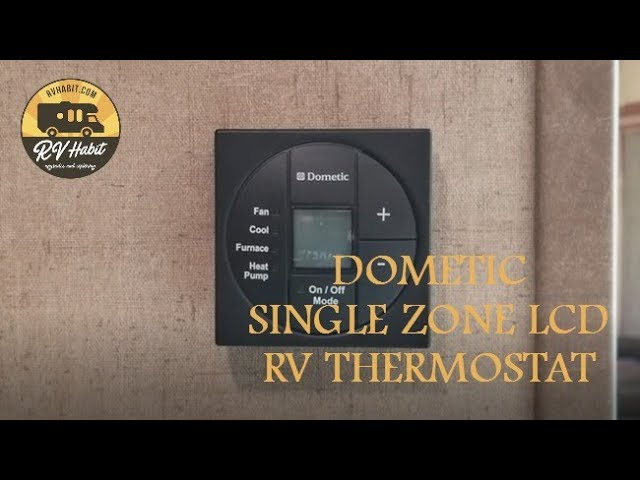 Dometic Single Zone LCD RV Thermostat - How to Operate and Demonstration -  YouTubeYouTube