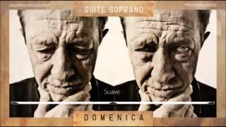Suite Soprano - Domenica 2014 - Disco completo.