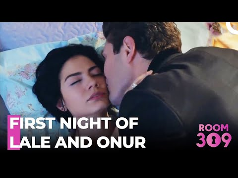 Lale And Onur's First Night After The Wedding - Room 309 Episode 94