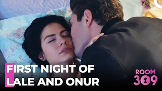 Lale  Onurs First Night After The Wedding - Room 309 Episode 94