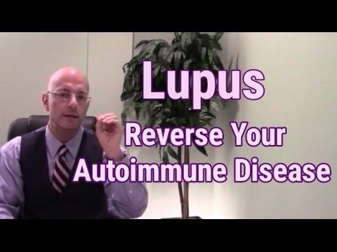 Lupus: Steps To Reverse Autoimmune Disease