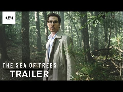 Download Youtube: The Sea Of Trees | Official Trailer HD | A24