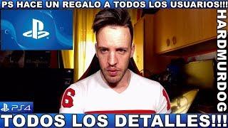 ¡¡¡PSN HACE UN REGALO A TODOS LOS USUARIOS!!! - Hardmurdog - Ps4 - 2019 - Español