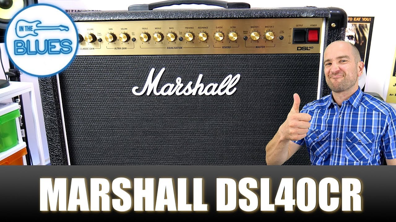 My New Marshall DSL40CR Guitar Amplifier Review (New for 2018)