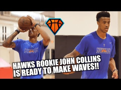 ATL Hawks Rookie John Collins Is Going to be the STEAL OF THE DRAFT!! | Preseason Workout