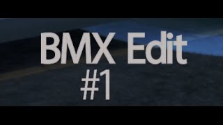 Kayos: GTA BMX Edit #1