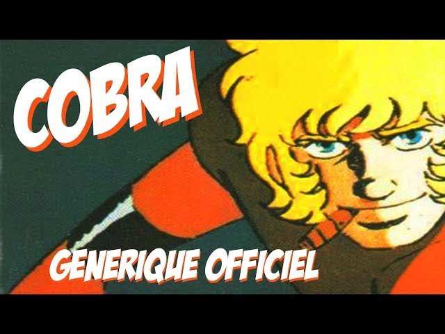 Cobra (Générique Officiel) - avec paroles