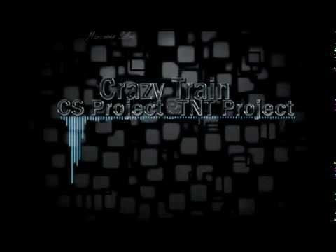 Ozzy Osbourne - Crazy Train (CS Project & TNT Project Remix) ♪