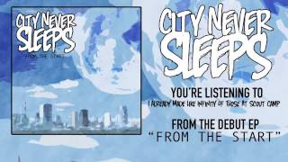 "City Never Sleeps - I Already Made Like Infinity of Those at Scout Camp"" Official Teaser Video"