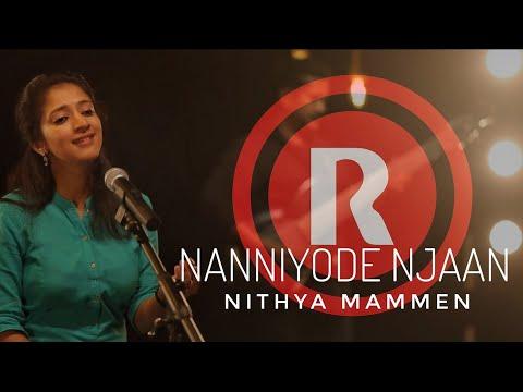 NITHYA MAMMEN  |  NANNIYODE NJAAN  |  ENTHULLU NJAAN  |  ALBUM : HALLELUJAH | REX MEDIA HOUSE®©2018