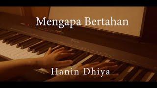 (Piano Cover) Mengapa Bertahan - Hanin Dhiya