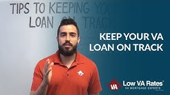4 Things You Can Do to Keep Your VA Loan on Track