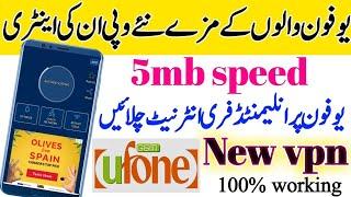 Ufone Free Internet Vpn Apk