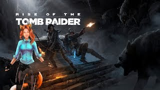 Вредная Tomb Raider, в поисках сокровища. | Rise of the Tomb Raider #1