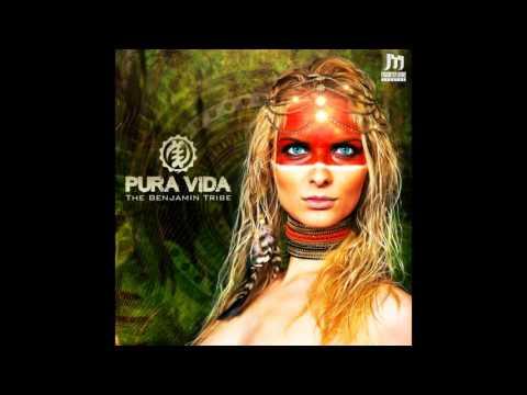 Pura Vida - The Benjamin Tribe ᴴᴰ