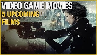 5 Upcoming Video Game Movies In 2016 / 2017