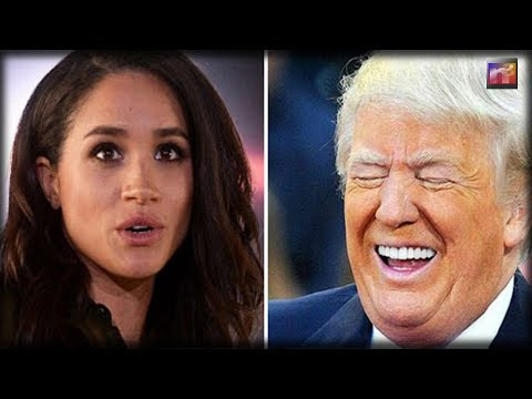 Trump Gets Last Laugh On Hateful Meghan Markle After She Kicked Him Off Her Royal Wedding Guest List