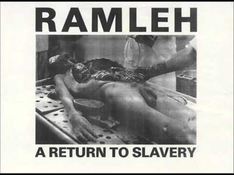 Ramleh - A Return to Slavery