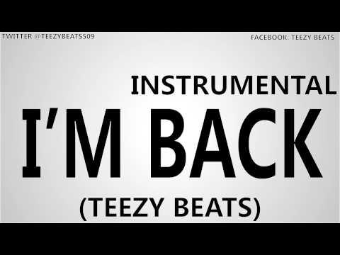 Teezy Beats - I'm Back [Instrumental]