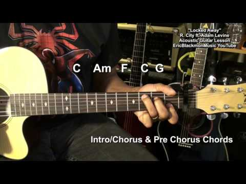 How To Play LOCKED AWAY  Rock City ft. Adam Levine EASY STRUM Guitar Tutorial
