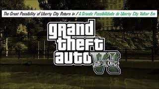 The Possibility of Liberty City Return in GTA VI / Liberty City Voltando em GTA 6