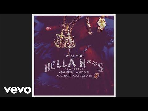 A$AP Mob - Hella Hoes (Audio) ft. A$AP Rocky, A$AP Ferg, A$AP Nast, A$AP Twelvyy