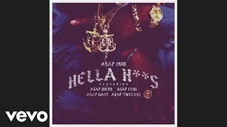 Repeat youtube video A$AP Mob - Hella Hoes (Audio) ft. A$AP Rocky, A$AP Ferg, A$AP Nast, A$AP Twelvyy