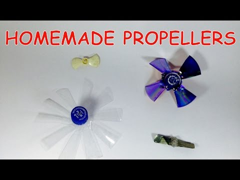 How to make PROPELLER AT HOME ( 4 Type Propeller )