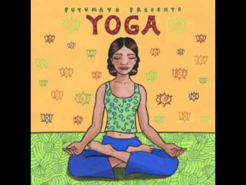 Yoga Music - Putumayo Presents Yoga