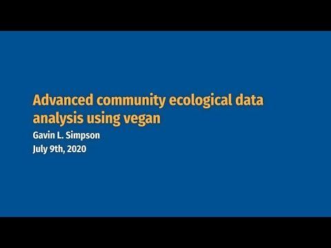 Advanced community ecological data analysis using vegan