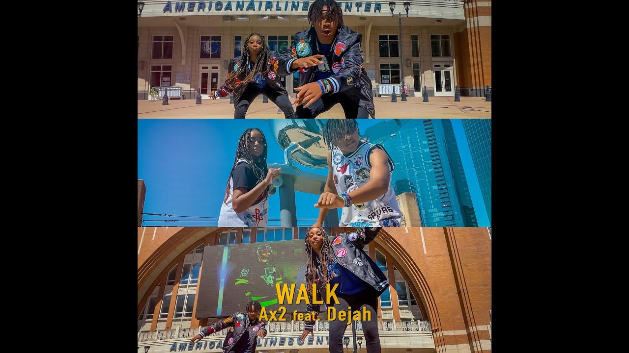 """""""Walk""""  Ax2 ft Dejah  Official Video"""