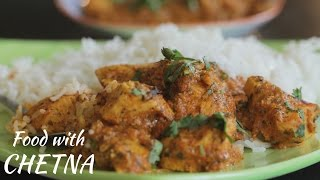 How to make delicious Butter Chicken  Food with Chetna