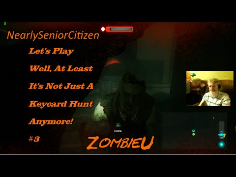 ZOMBI U : Well, At Least It's Not Just A Keycard Hunt Now #3