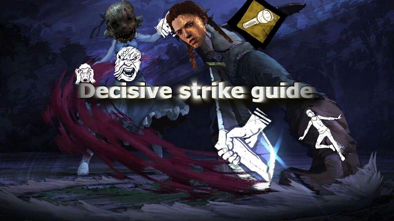 DBD: Decisive strike guide