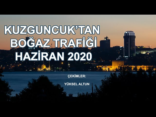 Kuzguncuk'tan Boğaz trafiği / Bosphorus traffic from Kuzguncuk