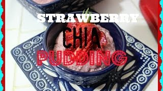 Strawberry Chia Seed Pudding (how To Make)