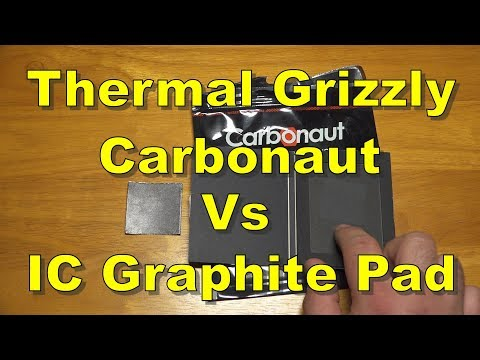 Thermal Grizzly Carbonaut Vs IC Graphite Pad