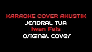 Karaoke Iwan Fals JENDRAL TUA - Original Cover