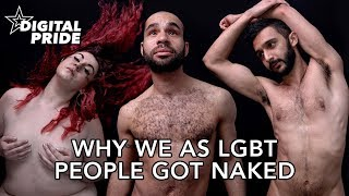 These naked LGBT people have an important message about your body