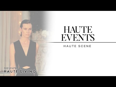 Haute Living presents Haute Events