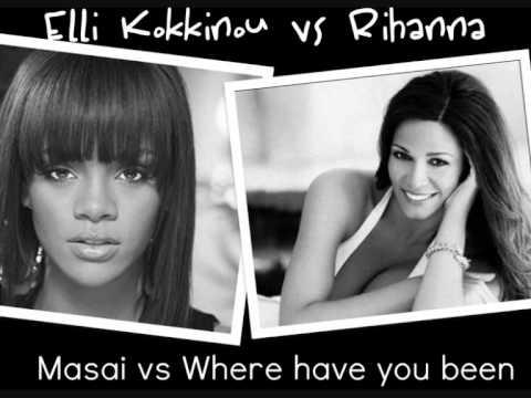 Elli Kokkinou Vs Rihanna - Masai Vs Where Have You Been