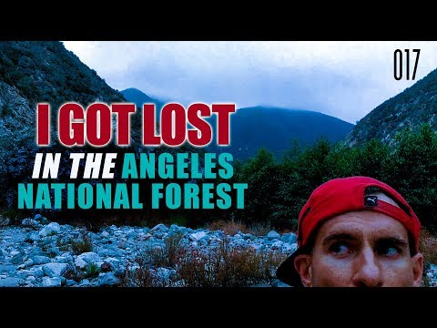 I GOT LOST IN THE ANGELES NATIONAL FOREST | VLOG 017