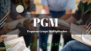 PGM  SONHANDO OS SONHOS DE DEUS - Pr. Cosme