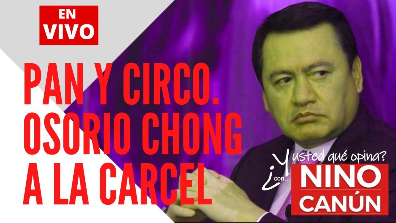 Pan y Circo. Osorio Chong a la CARCEL