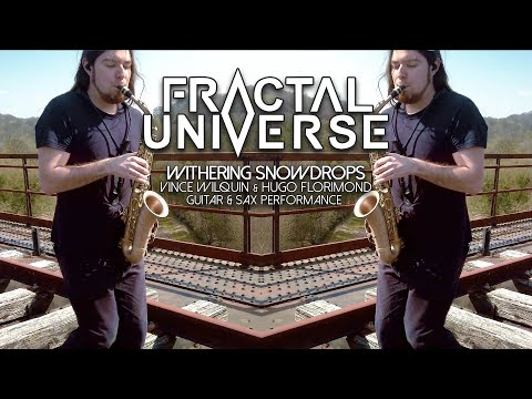 Fractal Universe - Withering Snowdrops (Guitar & Sax Playthrough)