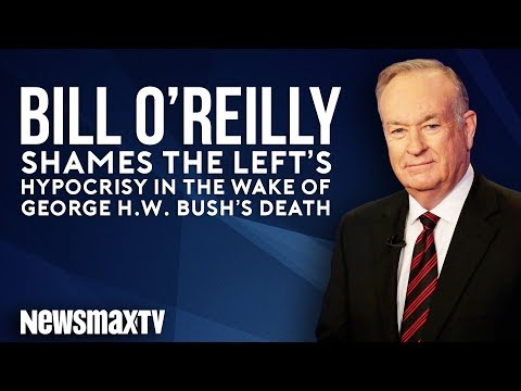 Bill O'Reilly Shames the Left's Hypocrisy in the Wake of George H.W. Bush's Death