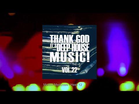 Thank God Its Deep House Music! Vol.22
