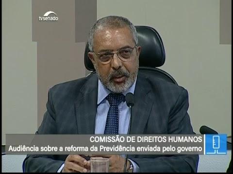 CDH – Reforma da Previdência - TV Senado ao vivo - 25/02/2019