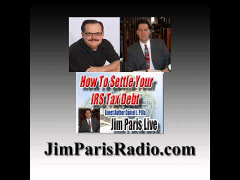 How To Settle With The IRS (James L. Paris)