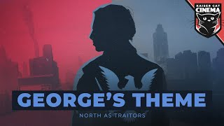 The Divided States: Strife - George's Theme - North As Traitors